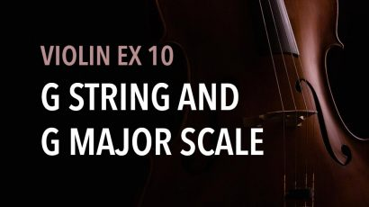 violin ex 10 G string and G major scale