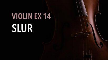 violin ex 14 slur
