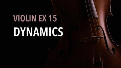 violin ex 15 dynamics