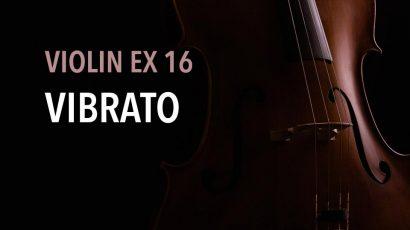 violin ex 16 vibrato