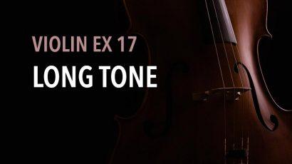 violin ex 17 long tone